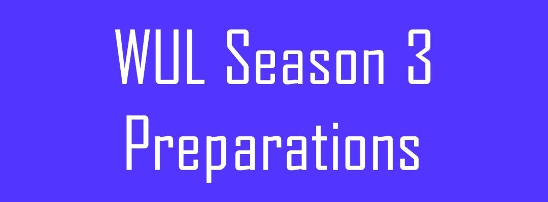 WUL Season 3 Prep Image